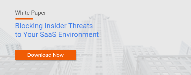 White Paper: Blocking Insider Threats to Your SaaS Environment