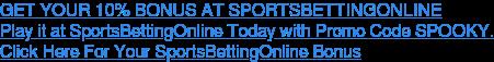 Click Here For Your SportsBettingOnline Bonus