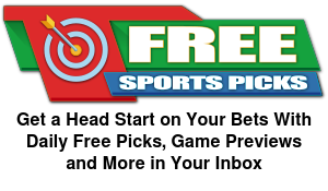 Get a Head Start on Your Bets With  Daily Free Picks, Game Previews  and More in Your Inbox  Get Free Picks