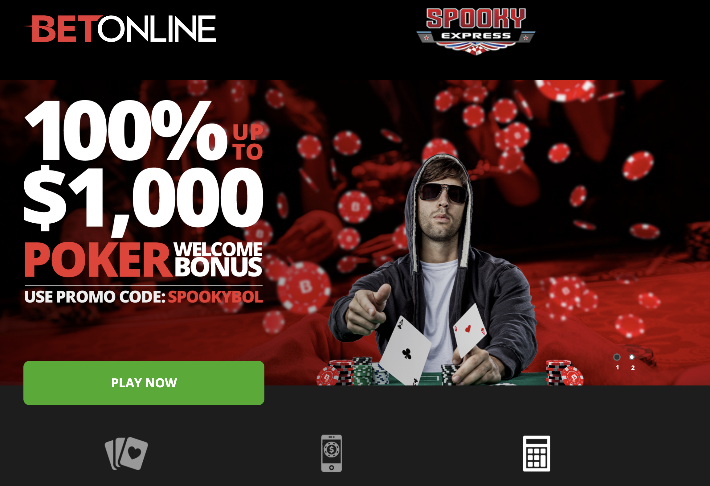 GET YOUR 75% BONUS AT BETONLINE The only way to get a 75% Bonus when you open  your BetOnline Account with Promo Code SPOOKY75. Click Here For Your 75%  BetOnline Bonus