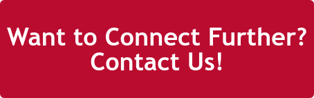 Want to Connect Further? Contact Us!