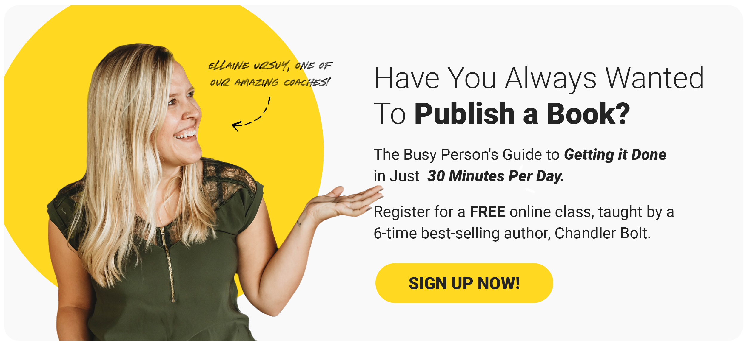 ellaine have you always wanted to publish a book free class