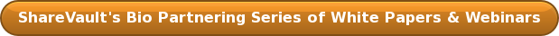 ShareVault's Bio Partnering Series of White Papers & Webinars