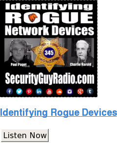 Identifying Rogue Devices Listen Now