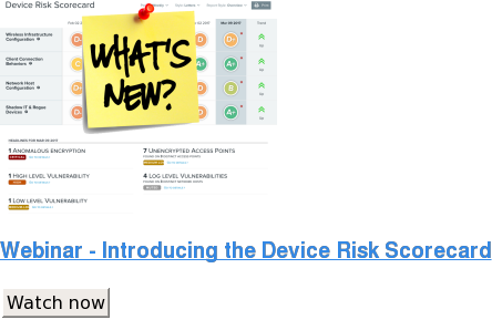 Webinar - Introducing the Device Risk Scorecard Watch now