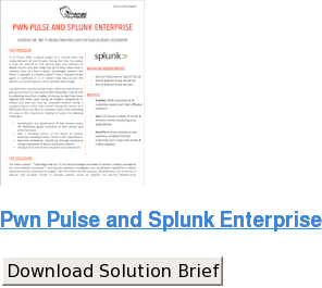 Pwn Pulse and Splunk Enterprise Download Solution Brief