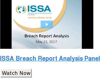 ISSA Breach Report Analysis Panel Watch Now