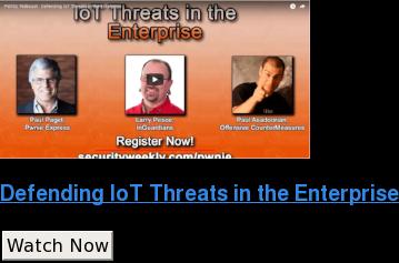 Defending IoT Threats in the Enterprise Watch Now