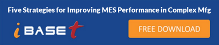 eBook: Five Strategies for Improving MES Performance in Complex Manufacturing