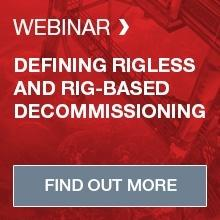 Join us for our defining rigless and rig-based decommissioning webinar!