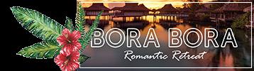 Bora Bora Romantic Retreat Package