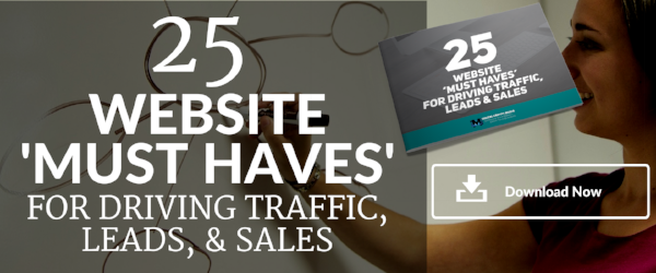 25 website must haves for traffic, leads, and sales