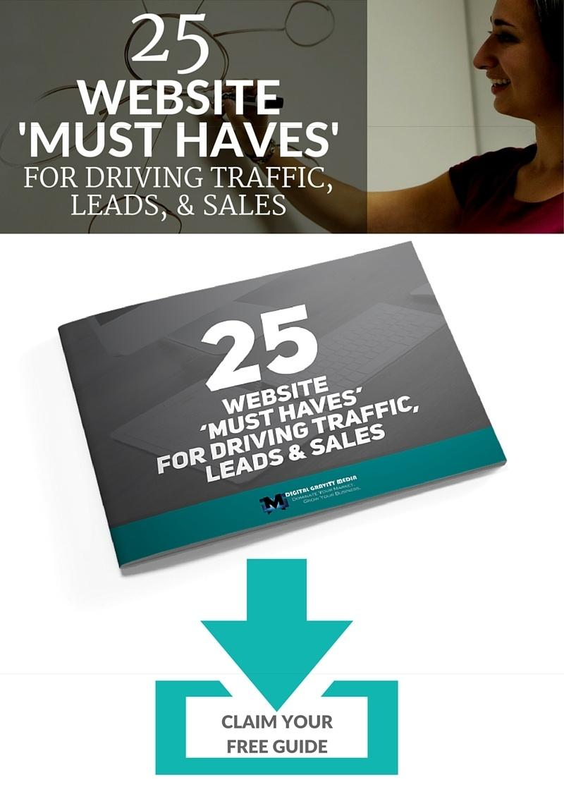 25 website must haves for driving traffic sales and leads