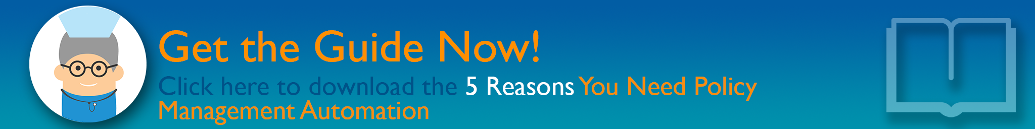 5 Reasons You Need Policy Management Automation