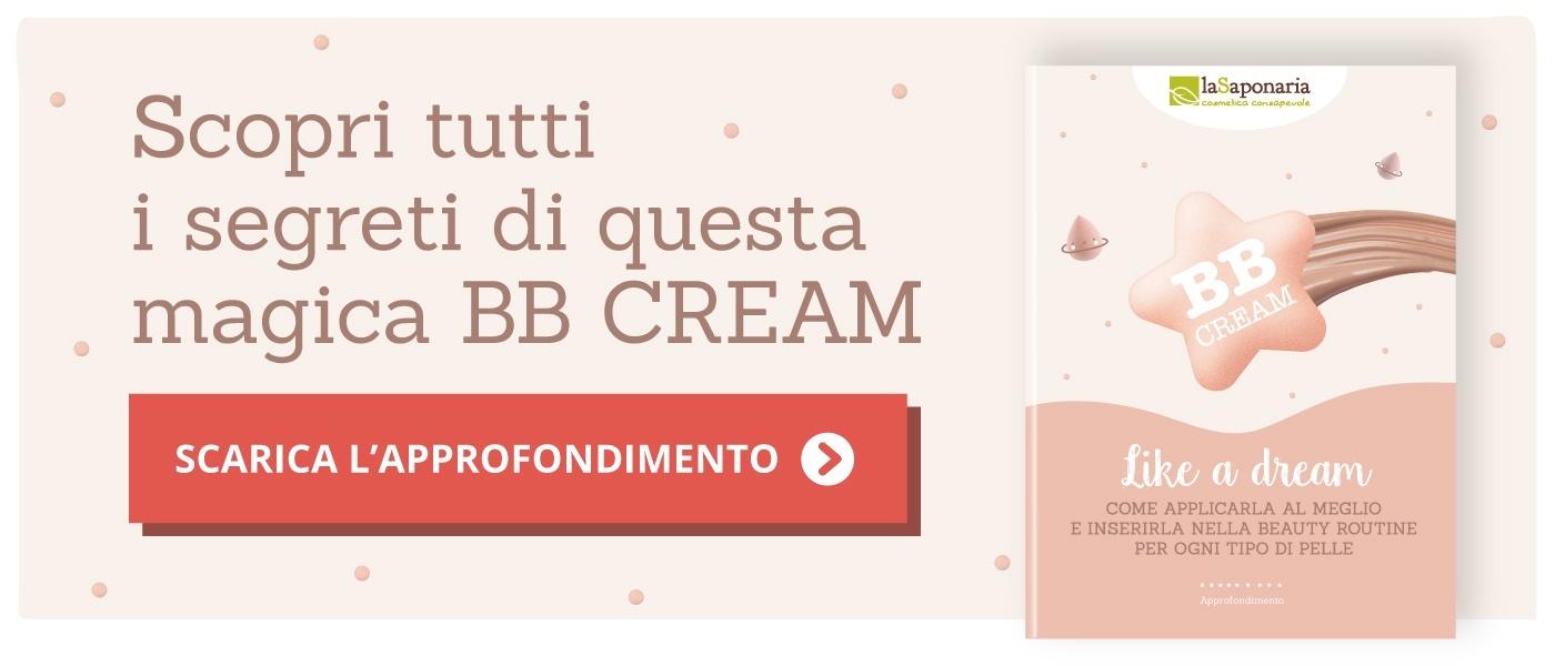 Scarica l'approfondimento sulle BB Cream Like a dream