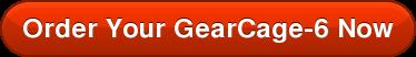 OrderYour GearCage-6Now