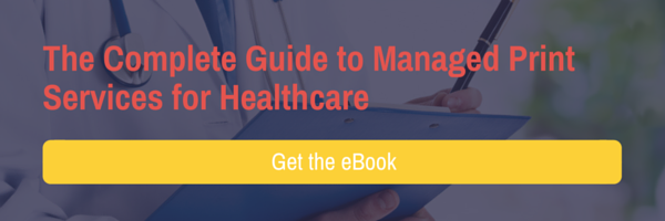 The Complete Guide to Managed Print Services for Healthcare Download eBook