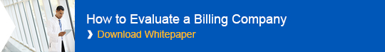 How to Evaluate a Billing Company: Download Whitepaper Now!