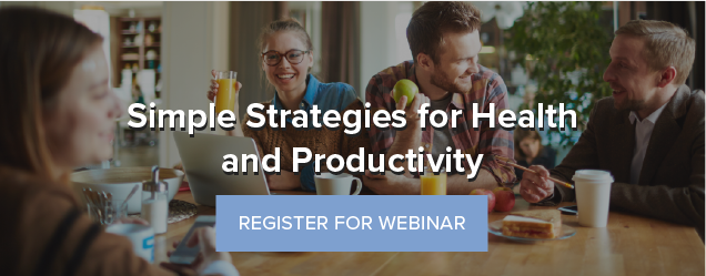 Webinar: Simple Strategies for Health and Productivity