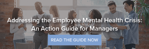 Addressing the Employee Mental Health Crisis: An Action Guide for Managers