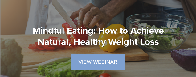 Mindful Eating: How to Achieve Natural, Healthy Weight Loss