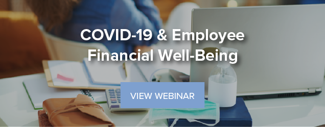 COVID-19 & Employee Financial Well-Being