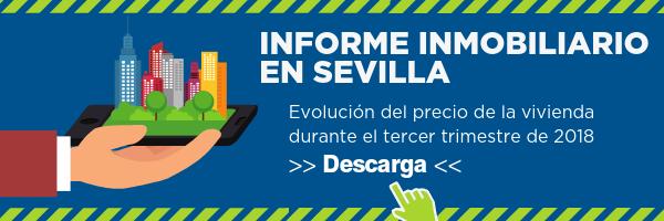 Informe Inmobiliario Sevilla tercer trimestre 2018