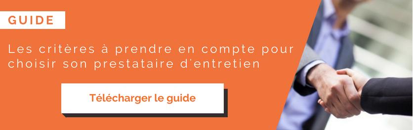 Télécharger le guide des critères à prendre en compte pour choisir son prestataire d'entretien