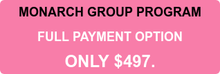 MONARCH GROUP PROGRAM FULL PAYMENT OPTION ONLY $497.