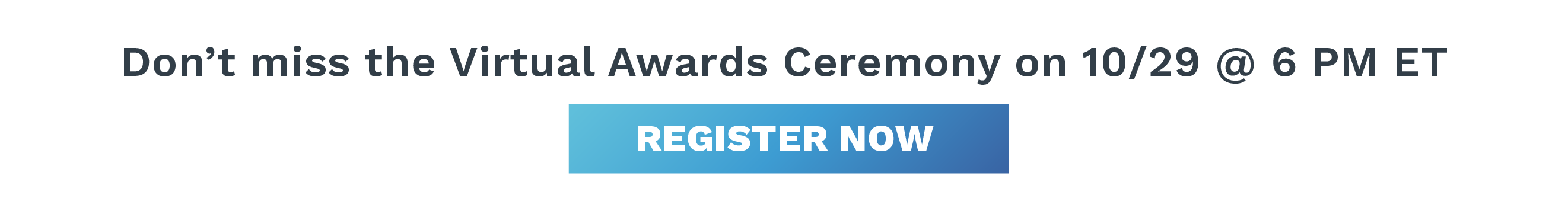 Register for the Virtual Awards Ceremony on 10/29