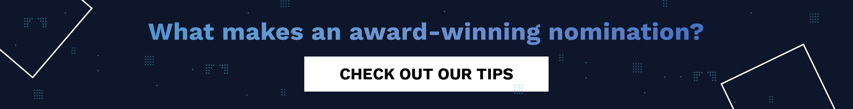 What makes an award-winning nomination?