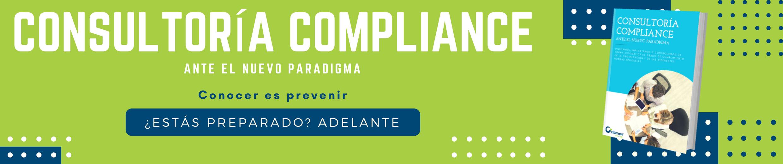 Consultoría compliance: ante el nuevo paradigma