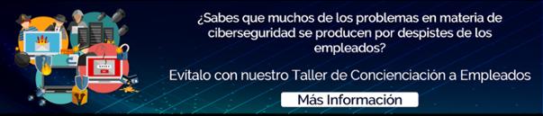 Taller Concienciación Ciberseguridad para Empleados