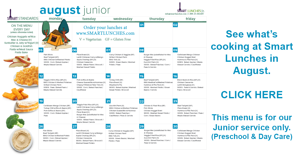Smart Lunches August Menu for Preschool and Child Care service.
