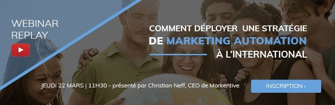 Déployer une stratégie Marketing Automation à l'international