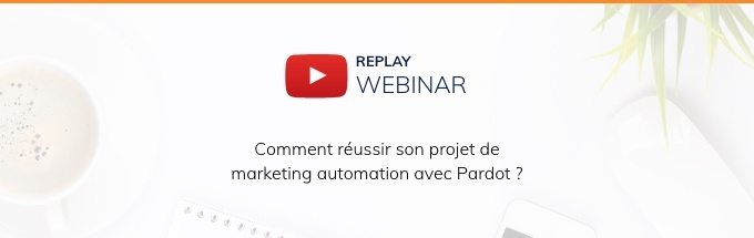 reussir-projet-marketing-automation-pardot