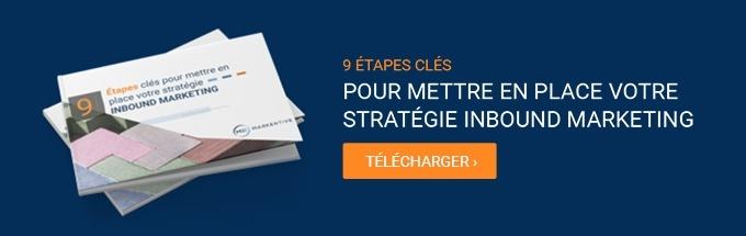 9 Étapes clés pour mettre en place votre stratégie inbound marketing