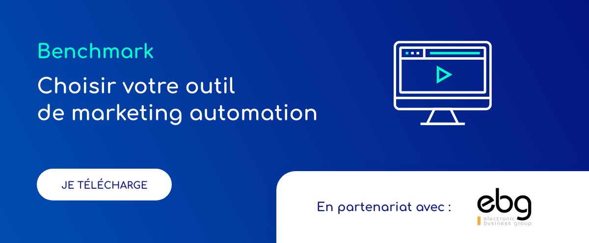 Benchmark - Choisir votre outil de marketing automation