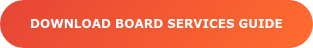 Download Board Services Guide