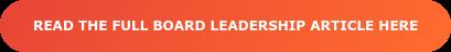 Read The Board Leadership Article