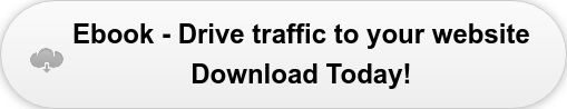 Ebook - Drive traffic to your website Download Today!