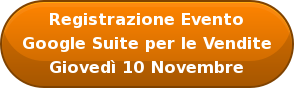 Registrazione Evento Google Suite per le Vendite Giovedì10Novembre