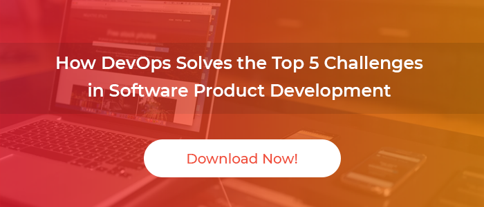 How DevOps Solves the Top 5 Challenges in Software Product Development