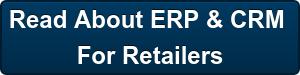 Read About ERP & CRM  For Retailers