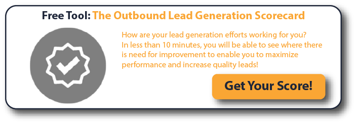 Free Tool: The Outbound Lead Generation Scorecard