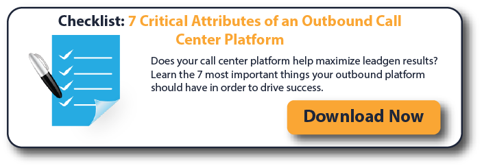 Checklist: 7 Critical Attributes of an Outbound Call Center Platform
