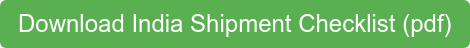 Download India Shipment Checklist (pdf)