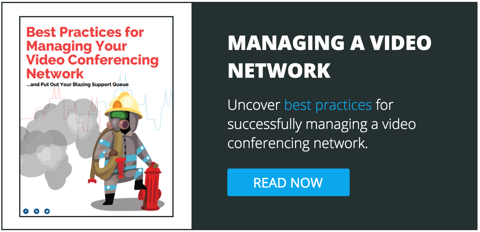 Best practices for managing a video conferencing network