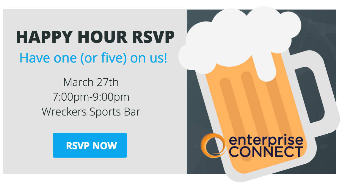 Enterprise connect happy hour 2017