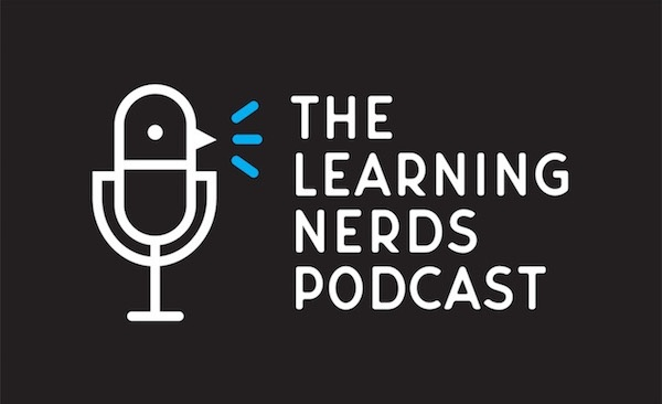 Listen to The Learning Nerds Podcast